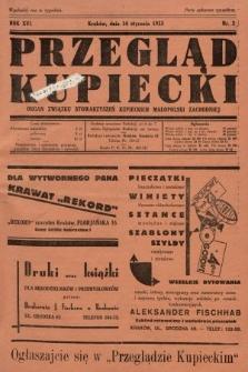 Przegląd Kupiecki : organ Związku Stowarzyszeń Kupieckich Małopolski Zachodniej. 1933, nr2