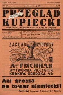 Przegląd Kupiecki : organ Związku Stowarzyszeń Kupieckich Małopolski Zachodniej. 1933, nr19