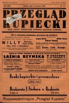 Przegląd Kupiecki : organ Związku Stowarzyszeń Kupieckich Małopolski Zachodniej. 1934, nr15
