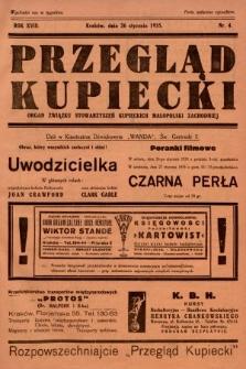 Przegląd Kupiecki : organ Związku Stowarzyszeń Kupieckich Małopolski Zachodniej. 1935, nr4