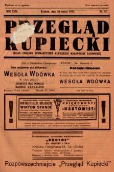 Przegląd Kupiecki : organ Związku Stowarzyszeń Kupieckich Małopolski Zachodniej. 1935, nr12