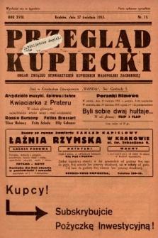 Przegląd Kupiecki : organ Związku Stowarzyszeń Kupieckich Małopolski Zachodniej. 1935, nr15