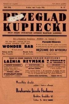 Przegląd Kupiecki : organ Związku Stowarzyszeń Kupieckich Małopolski Zachodniej. 1935, nr17