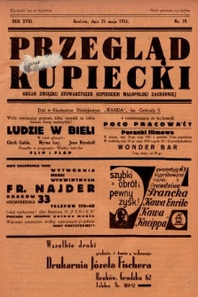 Przegląd Kupiecki : organ Związku Stowarzyszeń Kupieckich Małopolski Zachodniej. 1935, nr19