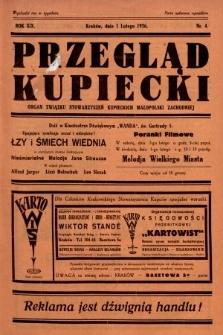Przegląd Kupiecki : organ Związku Stowarzyszeń Kupieckich Małopolski Zachodniej. 1936, nr4