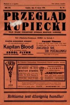 Przegląd Kupiecki : organ Związku Stowarzyszeń Kupieckich Małopolski Zachodniej. 1936, nr10
