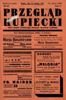 Przegląd Kupiecki : organ Związku Stowarzyszeń Kupieckich Małopolski Zachodniej. 1936, nr14