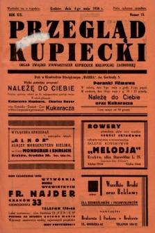 Przegląd Kupiecki : organ Związku Stowarzyszeń Kupieckich Małopolski Zachodniej. 1936, nr15