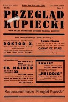Przegląd Kupiecki : organ Związku Stowarzyszeń Kupieckich Małopolski Zachodniej. 1936, nr17