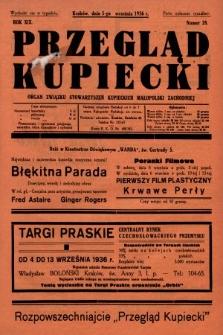 Przegląd Kupiecki : organ Związku Stowarzyszeń Kupieckich Małopolski Zachodniej. 1936, nr28