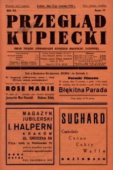 Przegląd Kupiecki : organ Związku Stowarzyszeń Kupieckich Małopolski Zachodniej. 1936, nr29