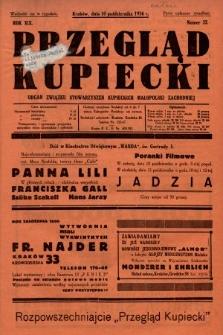 Przegląd Kupiecki : organ Związku Stowarzyszeń Kupieckich Małopolski Zachodniej. 1936, nr32