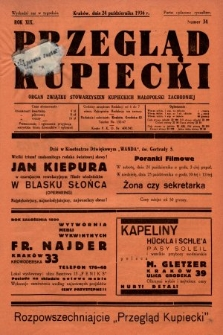 Przegląd Kupiecki : organ Związku Stowarzyszeń Kupieckich Małopolski Zachodniej. 1936, nr34