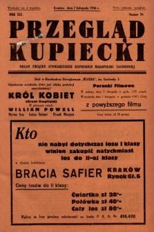 Przegląd Kupiecki : organ Związku Stowarzyszeń Kupieckich Małopolski Zachodniej. 1936, nr36