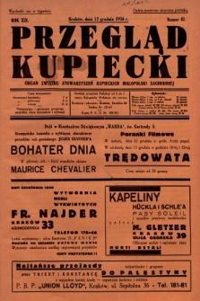 Przegląd Kupiecki : organ Związku Stowarzyszeń Kupieckich Małopolski Zachodniej. 1936, nr41