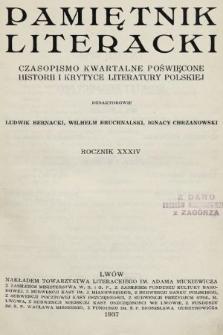 Pamiętnik Literacki : czasopismo kwartalne poświęcone historyi i krytyce literatury polskiej. R. 34, 1937, z. 1-4