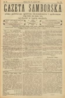 Gazeta Samborska : pismo poświęcone sprawom ekonomicznym i społecznym okręgu: Sambor, Stary Sambor, Turka. 1907, nr34