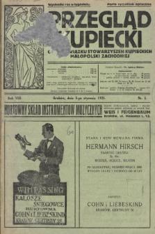 Przegląd Kupiecki : organ Związku Stowarzyszeń Kupieckich Małopolski Zachodniej. 1925, nr 1