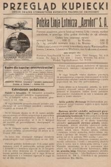 Przegląd Kupiecki : [organ Związku Stowarzyszeń Kupieckich Małopolski Zachodniej. 1926, nr45]