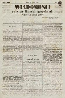 Wiadomości Polityczne, Literackie iGospodarskie : pismo dla ludzi pracy. 1869, nr29