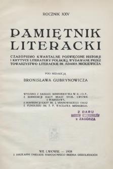 Pamiętnik Literacki : czasopismo kwartalne poświęcone historyi i krytyce literatury polskiej. R. 25, 1928, z. 1-4