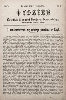 """Tydzień : dodatek literacki """"Kurjera Lwowskiego"""". 1901, nr4"""