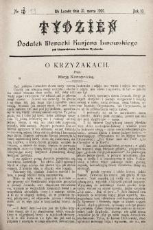 """Tydzień : dodatek literacki """"Kurjera Lwowskiego"""". 1901, nr13"""
