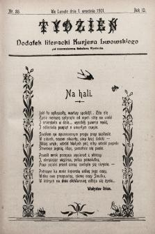 """Tydzień : dodatek literacki """"Kurjera Lwowskiego"""". 1901, nr35"""