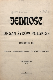 Jedność : organ żydów polskich. 1909,spis treści