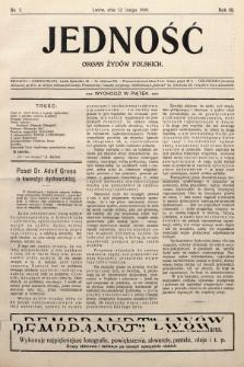 Jedność : organ żydów polskich. 1909, nr7