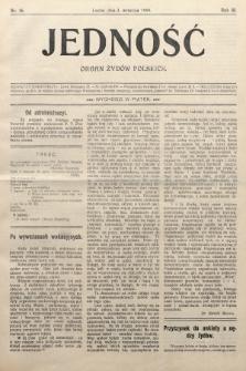 Jedność : organ żydów polskich. 1909, nr36