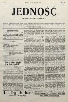 Jedność : organ żydów polskich. 1909, nr45