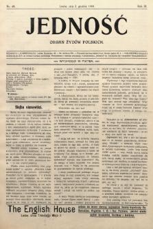 Jedność : organ żydów polskich. 1909, nr49