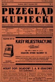Przegląd Kupiecki : organ Związku Stowarzyszeń Kupieckich Małopolski Zachodniej. 1931, nr1