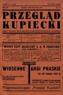 Przegląd Kupiecki : organ Związku Stowarzyszeń Kupieckich Małopolski Zachodniej. 1931, nr7