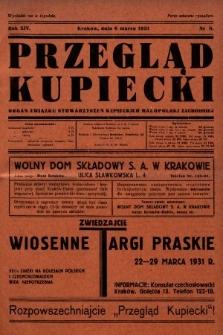 Przegląd Kupiecki : organ Związku Stowarzyszeń Kupieckich Małopolski Zachodniej. 1931, nr8