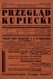 Przegląd Kupiecki : organ Związku Stowarzyszeń Kupieckich Małopolski Zachodniej. 1931, nr10