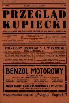 Przegląd Kupiecki : organ Związku Stowarzyszeń Kupieckich Małopolski Zachodniej. 1931, nr13