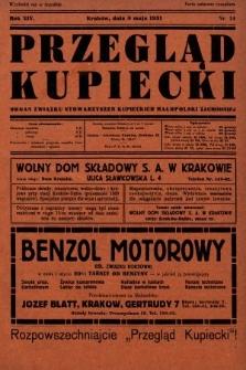 Przegląd Kupiecki : organ Związku Stowarzyszeń Kupieckich Małopolski Zachodniej. 1931, nr14