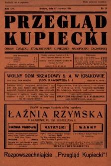 Przegląd Kupiecki : organ Związku Stowarzyszeń Kupieckich Małopolski Zachodniej. 1931, nr18