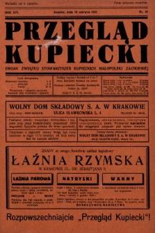Przegląd Kupiecki : organ Związku Stowarzyszeń Kupieckich Małopolski Zachodniej. 1931, nr19