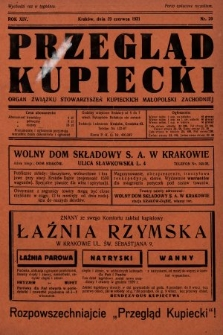 Przegląd Kupiecki : organ Związku Stowarzyszeń Kupieckich Małopolski Zachodniej. 1931, nr20