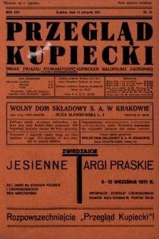 Przegląd Kupiecki : organ Związku Stowarzyszeń Kupieckich Małopolski Zachodniej. 1931, nr24
