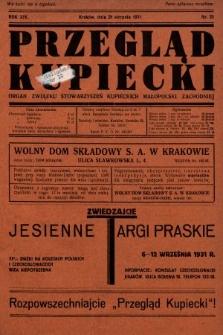 Przegląd Kupiecki : organ Związku Stowarzyszeń Kupieckich Małopolski Zachodniej. 1931, nr25