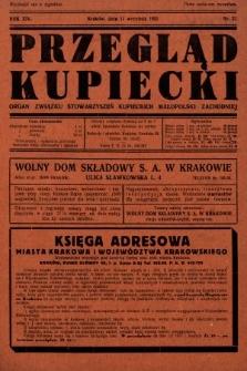 Przegląd Kupiecki : organ Związku Stowarzyszeń Kupieckich Małopolski Zachodniej. 1931, nr27