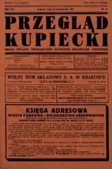 Przegląd Kupiecki : organ Związku Stowarzyszeń Kupieckich Małopolski Zachodniej. 1931, nr31