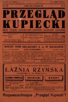 Przegląd Kupiecki : organ Związku Stowarzyszeń Kupieckich Małopolski Zachodniej. 1931, nr33