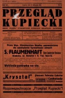 Przegląd Kupiecki : organ Związku Stowarzyszeń Kupieckich Małopolski Zachodniej. 1931, nr34