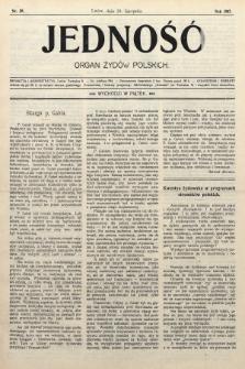 Jedność : organ żydów polskich. 1907, nr39