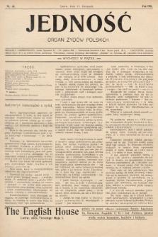 Jedność : organ żydów polskich. 1908, nr46